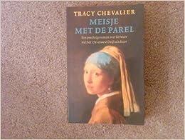 Meisje met de parel: Tracy Chevalier: 9789041760241: Amazon.com: Books