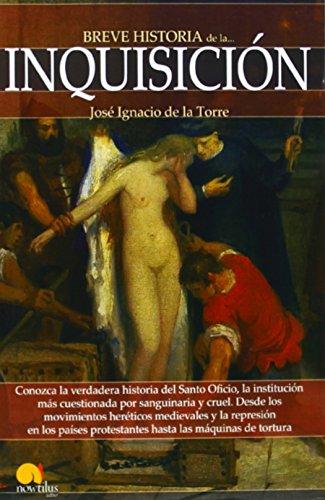 Breve historia de la Inquisici n (Spanish Edition) (Breve Historia / Brief History)