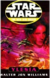 Star Wars: The New Jedi Order: Ylesia