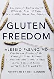Gluten Freedom: The Nation's Leading Expert Offers the Essential Guide to a Healthy, Gluten-Free Lifestyle