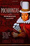 Pocahontas and the Powhatan Dilemma: The American Portraits Series (American Portrait Series)