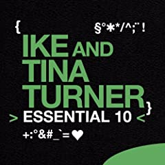 Ike & Tina Turner: Essential 10