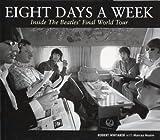 Eight Days A Week: Inside the Beatles\' Final World Tour