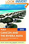 Fodor's Cancun and the Riviera Maya 2...