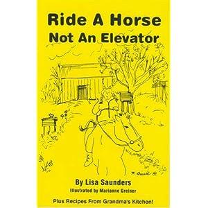 Ride a horse not an elevator