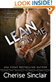 Lean on Me (Masters of the Shadowlands Book 4)