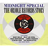 Midnight Special: The Oriole Records Story 1956-'62