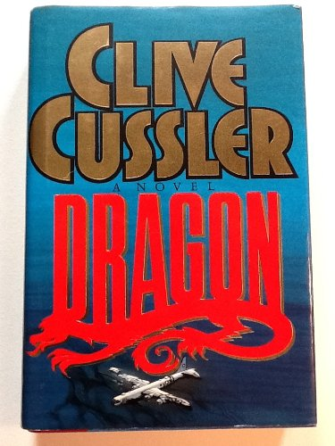 Dragon (Dirk Pitt Adventure), Cussler, Clive