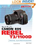 David Busch's Canon EOS Rebel T3/1100...