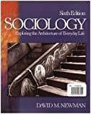 Sociology: Exploring the Architecture of Everyday Life-2 Volume Set (141292815X) by Newman, David M.
