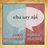 Eba Say Aja Ruben Blades
