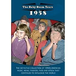 Baby Boom Years: 1958