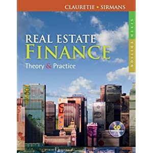 Learning Real Estate Finance Terrence M. Clauretie and G. Stacy Sirmans