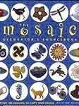 The Mosaic Decorator's Sourcebook: Ov...