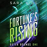 Fortune's Rising: Outer Bounds, Book 1