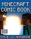 Minecraft Comic Book: Steve vs. Herobrine: The Great War