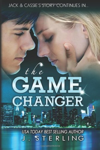 The Game Changer: A Novel (The Game Series, Book Two) by J. Sterling