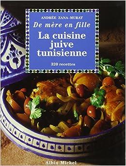 Cuisine juive tunisienne la collections pratique for Cuisine juive