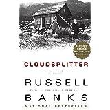 Cloudsplitter: A Novel ~ Russell Banks