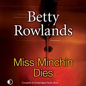 Miss Minchin Dies | [Betty Rowlands]