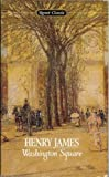 Washington Square (Signet classics) (0451524993) by Henry James