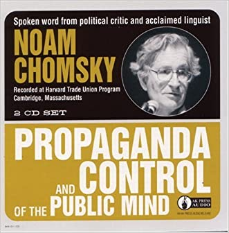 Propaganda and Control of the Public Mind written by Noam Chomsky