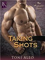Taking Shots: An Assassins Novel (The Assassins Series Book 1)