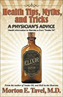 Health Tips, Myths, and Tricks