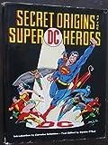 Secret Origins of Super DC Heroes (0446870927) by O'Neil, Dennis