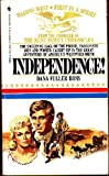 Independence! (Wagons West, Volume 1) (0553268228) by Dana Fuller Ross