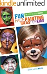 Fun Face Painting Ideas for Kids: 40...