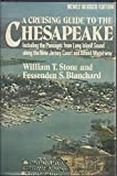 img - for A Cruising Guide To The Chesapeake: Including the passages from Long Island Sound along the New Jersey coast and inland waterway book / textbook / text book