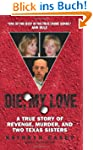 Die, My Love: A True Story of Revenge...