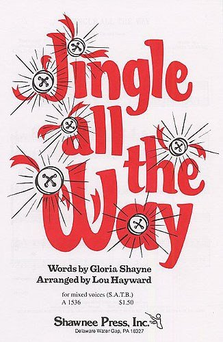 lou-hayward-jingle-all-the-way-sheet-music-for-satb-piano-accompaniment