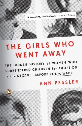 Ann Fessler - The Girls Who Went Away
