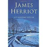 Let Sleeping Vets Lieby James Herriot