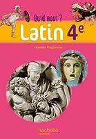 Quid novi? - Latin 4e - Livre élève - Edition 2011