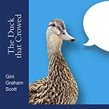 The Duck That Crowed Audiobook by Gini Graham Scott Narrated by JD Michaels