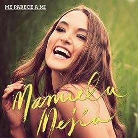Amazon.com: No Me Acuerdo: Manuela Mejia: MP3 Downloads
