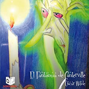 El fantasma de canterville [The Canterville Ghost]   [Oscar Wilde]