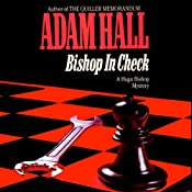 Bishop in Check: Hugo Bishop, Book 3 | [Adam Hall]