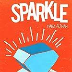 Sparkle | Mara Altman