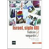 ISRAEL SIGLO XXI: TRADICIÓN Y VANGUARDIA (Uned (netbiblo))