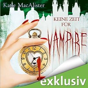 Keine Zeit für Vampire (Dark Ones 10) Hörbuch