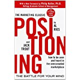 Positioning: The Battle for Your Mind ~ Al Ries