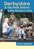 Derbyshire & the Peak District - A Dog Walker's Guide