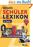 Neues Sch�lerlexikon in Farbe: Aktuel...