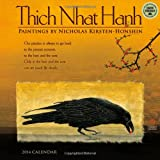 Thich Nhat Hanh: Paintings by Nicholas Kirsten-Honshin 2014 Wall Calendar