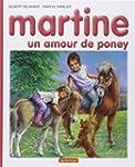 MARTINE T56 : UN AMOUR DE PONEY