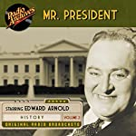 Mr. President, Volume 2 | Jean Holloway,Bernard Dougall,Ira Marion